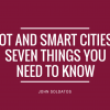 Internet of Things and smart cities: Seven things you need to know